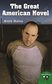 The Great American Novel by Keith Malley