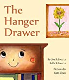The Hanger Drawer by Joe Schwartz