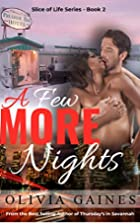 A Few More Nights by Olivia Gaines