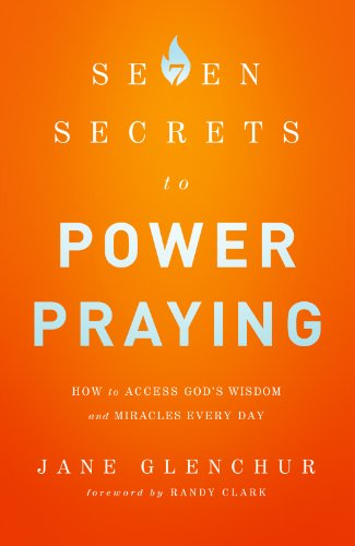 Seven Secrets to Power Praying: A Review  {Reading List}