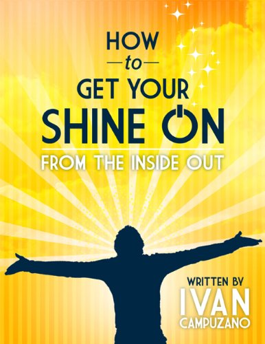 how-to-get-your-shine-on-from-the-inside-out-how-to-change-your-life