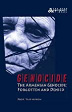 The Armenian Genocide: Forgotten and Denied…