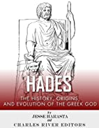 Hades: The History, Origins and Evolution of…