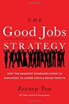 The Good Jobs Strategy: How the Smartest…