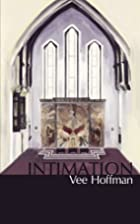 Intimation (Acclamation #3) by Vee Hoffman