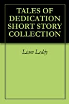 TALES OF DEDICATION SHORT STORY COLLECTION…