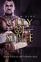 City of Strife by William King