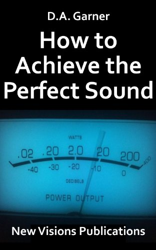how-to-achieve-the-perfect-sound