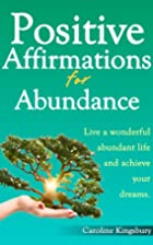 Positive Affirmations for Abundance! by…