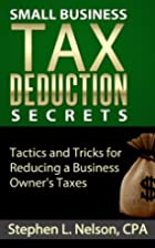 Small Business Tax Deduction Secrets by…