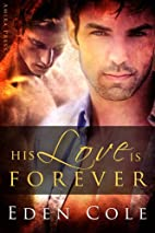 His Love Is Forever by Eden Cole