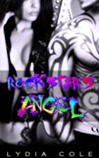 Rock Star's Angel by Lydia Cole