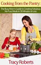 Cooking from the Pantry: The Busy Mom's…