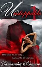 Unstoppable (Unstoppable Series, #1) by…
