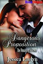 Dangerous Proposition [The Pinnacles of…