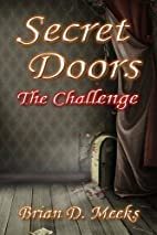 Secret Doors: The Challenge by Brian D.…