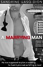 A Marrying Man (Men of Manhattan, #2) by…