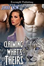 Claiming What's Theirs by Jenika Snow