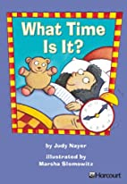 What Time Is It? by Judy Nayer