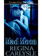 Mad Moon: 6 (High Plains Shifters) by Regina…
