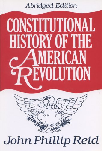 constitutional-history-of-the-american-revolution