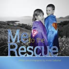 Me to the Rescue by Amelia DuRocher
