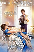 His Reluctant Lady (Marriage by Scandal, #3)…