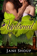Untamed by Jane Shoup