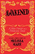Awakened: A New Twist on a Timeless Tale by…