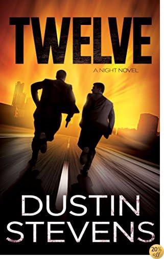 Twelve: A Suspense Thriller