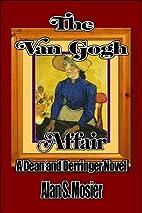 The Van Gogh Affair: A Dean and Derringer…