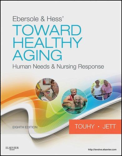ebersole-hess-toward-healthy-aging-e-book-human-needs-and-nursing-response-toward-healthy-aging-ebersole