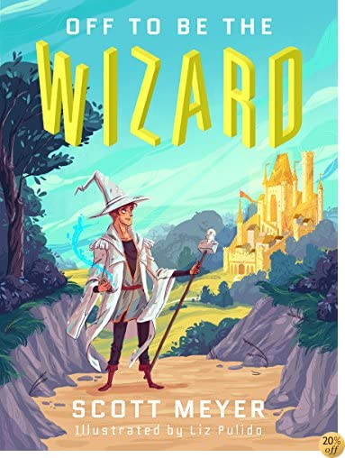 TOff to Be the Wizard [Kindle in Motion] (Magic 2.0 Book 1)