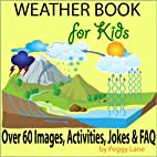 Weather Book for Kids: Fun Facts Childrens…
