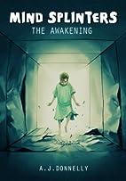 Mind Splinters:The Awakening (Book 1) by…