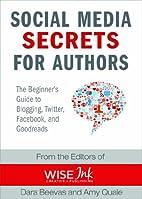 Social Media Secrets for Authors: A…