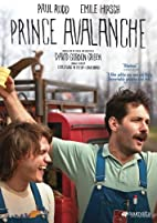 Prince Avalanche [2013 film] by David Gordon…