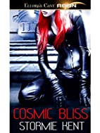 Cosmic Bliss by Stormie Kent