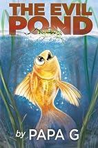The Evil Pond: Legend Of The Golden Warrior…