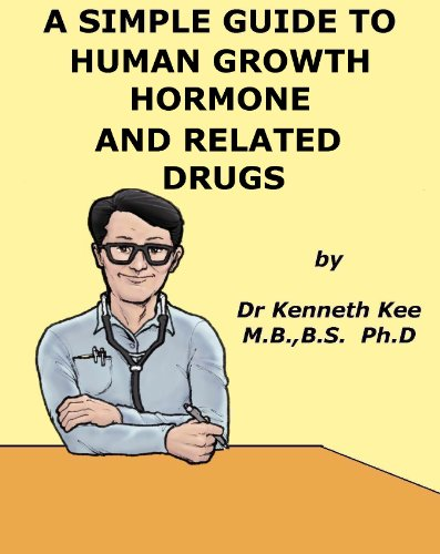 a-simple-guide-to-human-growth-hormone-and-other-related-hormones-a-simple-guide-to-medical-conditions