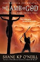 The Lamb Of God (The Dracula Chronicles,…