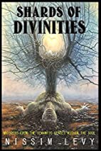 Shards Of Divinities: A Metaphysical Saga by…