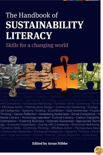 The Handbook of Sustainability Literacy: Skills for a Changing World (Berlin Technologie Hub Eco pack)