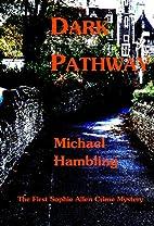 Dark Pathway (The DCI Sophie Allen crime…