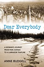 Dear Everybody: A Woman's Journey from…