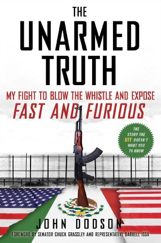 the-unarmed-truth-my-fight-to-blow-the-whistle-and-expose-fast-and-furious
