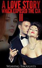 A Love Story Which Exposed The CIA 2 (Kindle…