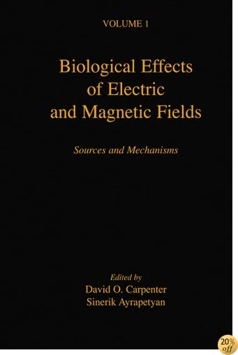 Biological Effects of Electric and Magnetic Fields: Sources and Mechanisms: 001