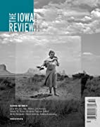 The Iowa Review (Fall 2013) by Julia Whicker