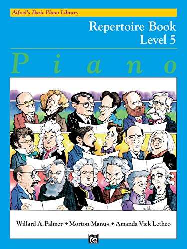 alfreds-basic-piano-library-repertoire-book-5-learn-how-to-play-with-this-esteemed-piano-method